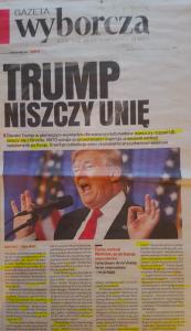 Gazeta Wyborcza: Trump niszczy Unię